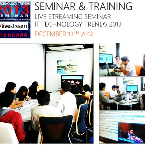 Live Streaming Seminar, IT Technology Trend 2013